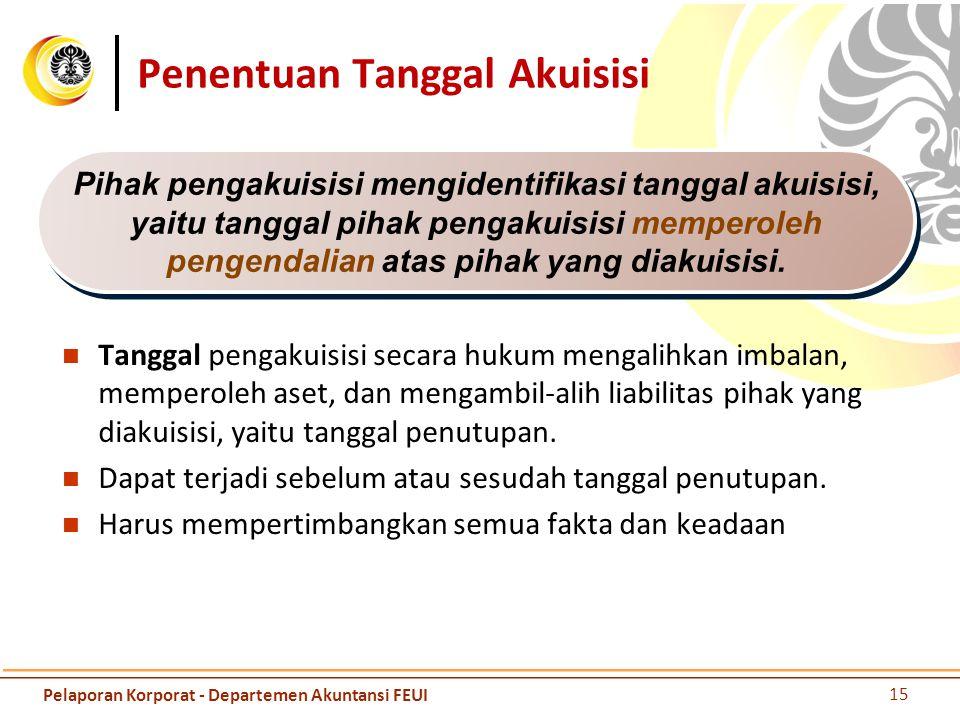 Pengakuan - ketentuan Harus memenuhi definisi aset dan kewajiban sesuai dengan KDPPLK pada tanggal akuisisi.