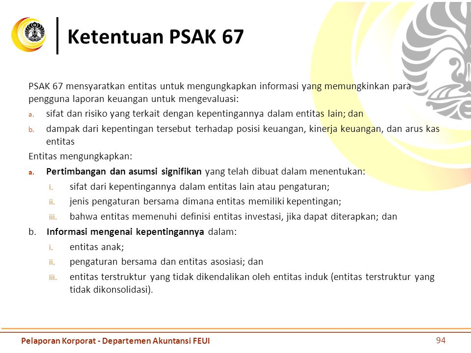 Slide OCW Universitas Indonesia Oleh : Dwi Martani Departemen Akuntansi FEUI Dwi Martani Departemen Akuntansi FEUI martani@ui.ac.idmartani@ui.ac.id atau dwimartani@yahoo.comwimartani@yahoo.com http://staff.blog.ui.ac.id/martani/ 95 Pelaporan Korporat - Departemen Akuntansi FEUI