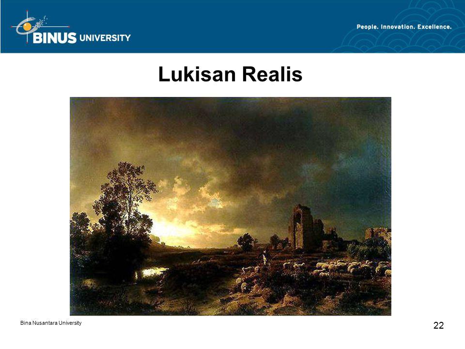 Bina Nusantara University 22 Lukisan Realis