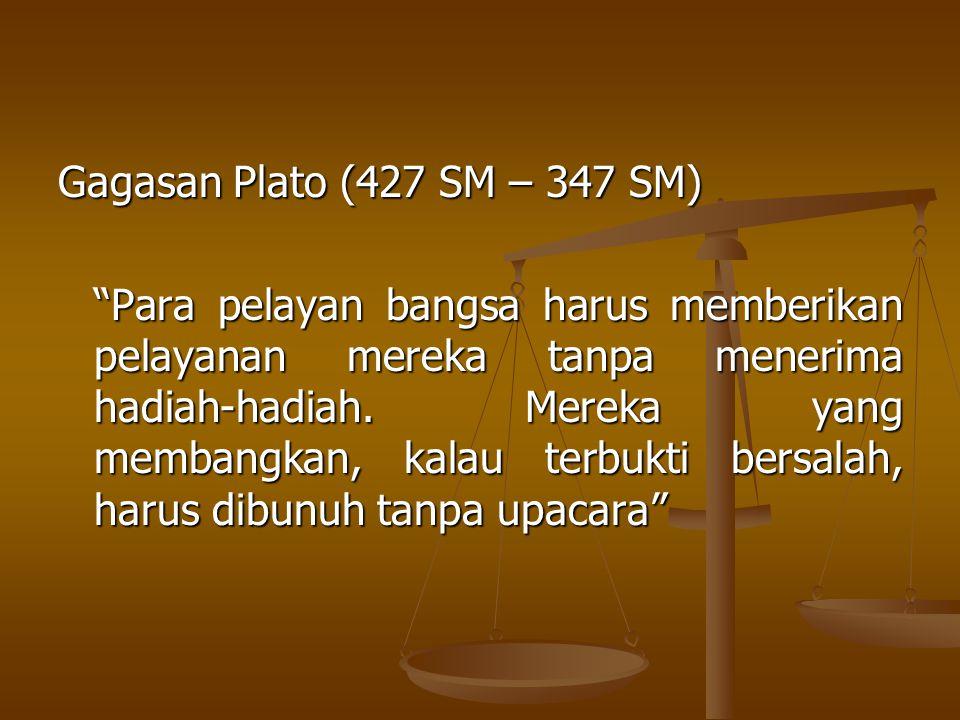 Dasar hukum: Pasal 12 B UU No.31/1999 jo UU No.