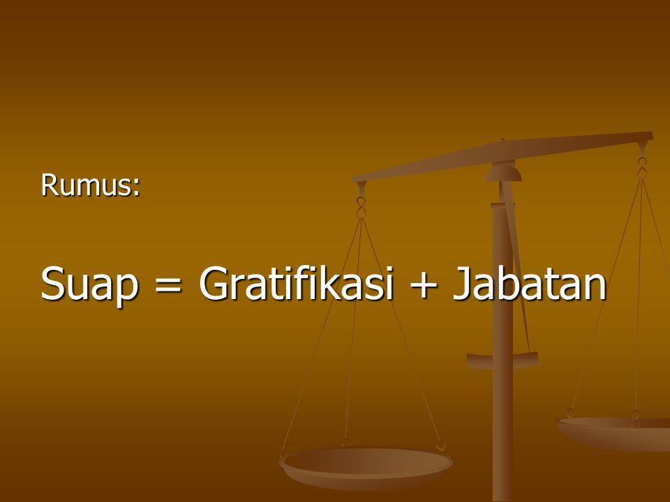 Pembuktian Gratifikasi 1.oleh penerima gratifikasi, apabila nilainya Rp.