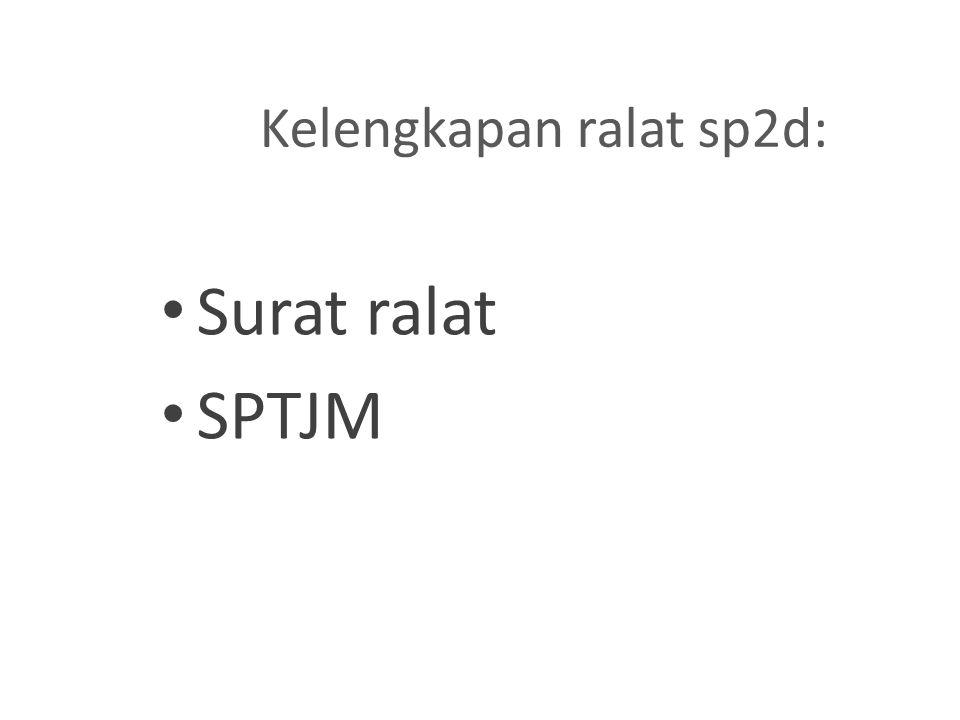 Kelengkapan ralat sp2d: Surat ralat SPTJM