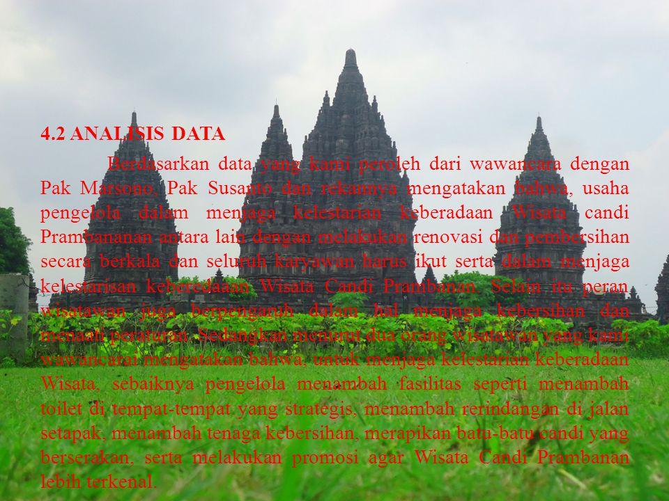 4.2 ANALISIS DATA Berdasarkan data yang kami peroleh dari wawancara dengan Pak Marsono, Pak Susanto dan rekannya mengatakan bahwa, usaha pengelola dal