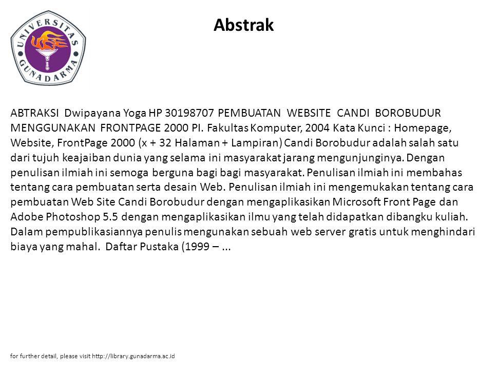 Abstrak ABTRAKSI Dwipayana Yoga HP 30198707 PEMBUATAN WEBSITE CANDI BOROBUDUR MENGGUNAKAN FRONTPAGE 2000 PI.