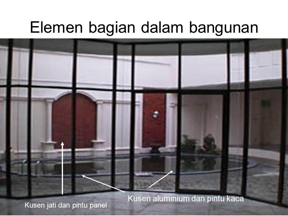 Ir. Sylvie Wirawati, MT Presentation for Century 21Jakarta, 4 th June 2002 Elemen bagian dalam bangunan Kusen aluminium dan pintu kaca Kusen jati dan