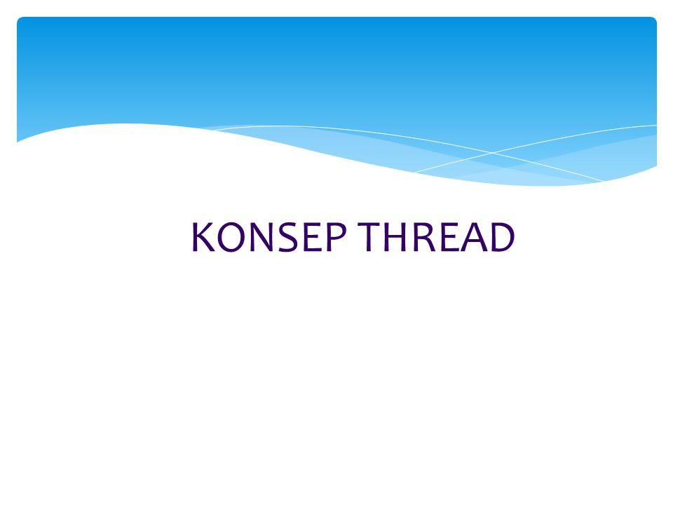 KONSEP THREAD