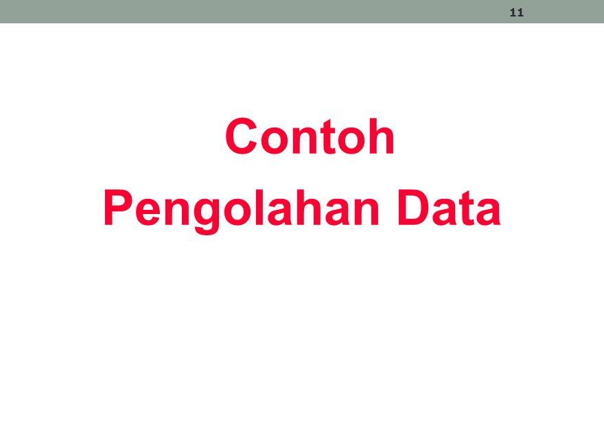 Contoh Pengolahan Data 11