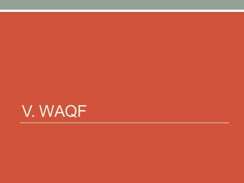 V. WAQF