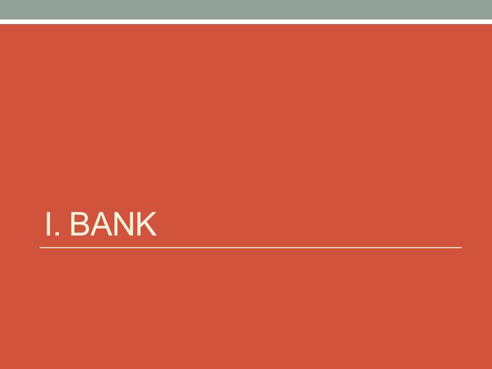 I. BANK