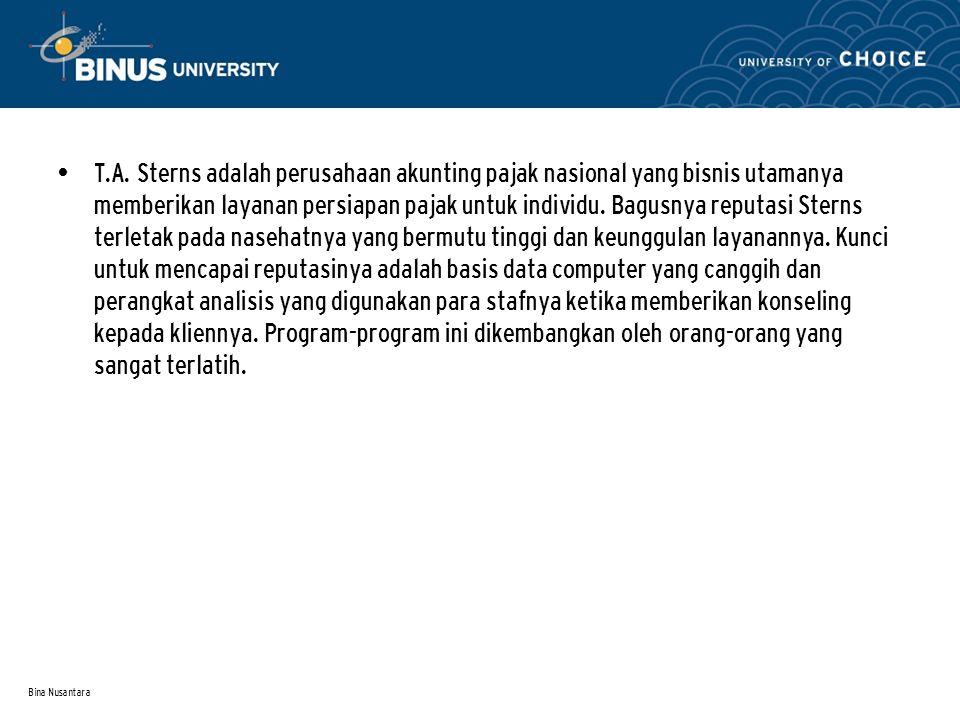 Bina Nusantara T.A. Sterns adalah perusahaan akunting pajak nasional yang bisnis utamanya memberikan layanan persiapan pajak untuk individu. Bagusnya