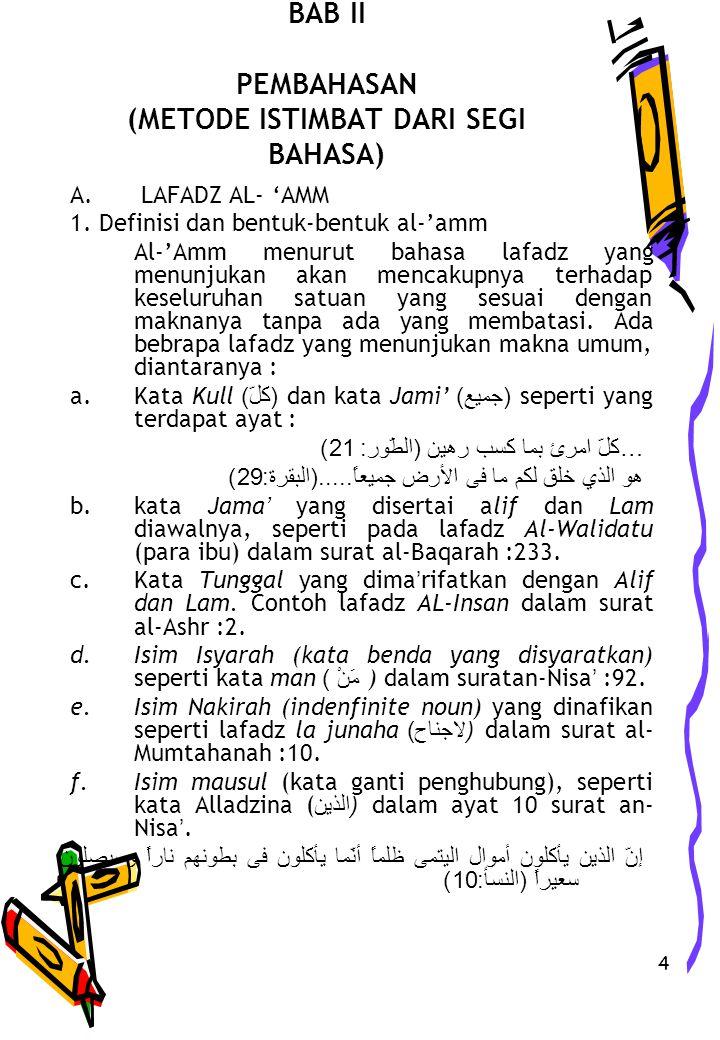 4 BAB II PEMBAHASAN (METODE ISTIMBAT DARI SEGI BAHASA) A.