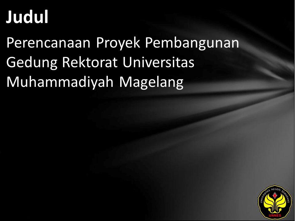 Judul Perencanaan Proyek Pembangunan Gedung Rektorat Universitas Muhammadiyah Magelang