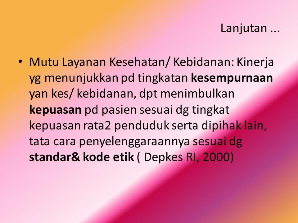 Dimensi Mutu Yan Kes& Kebidanan ???