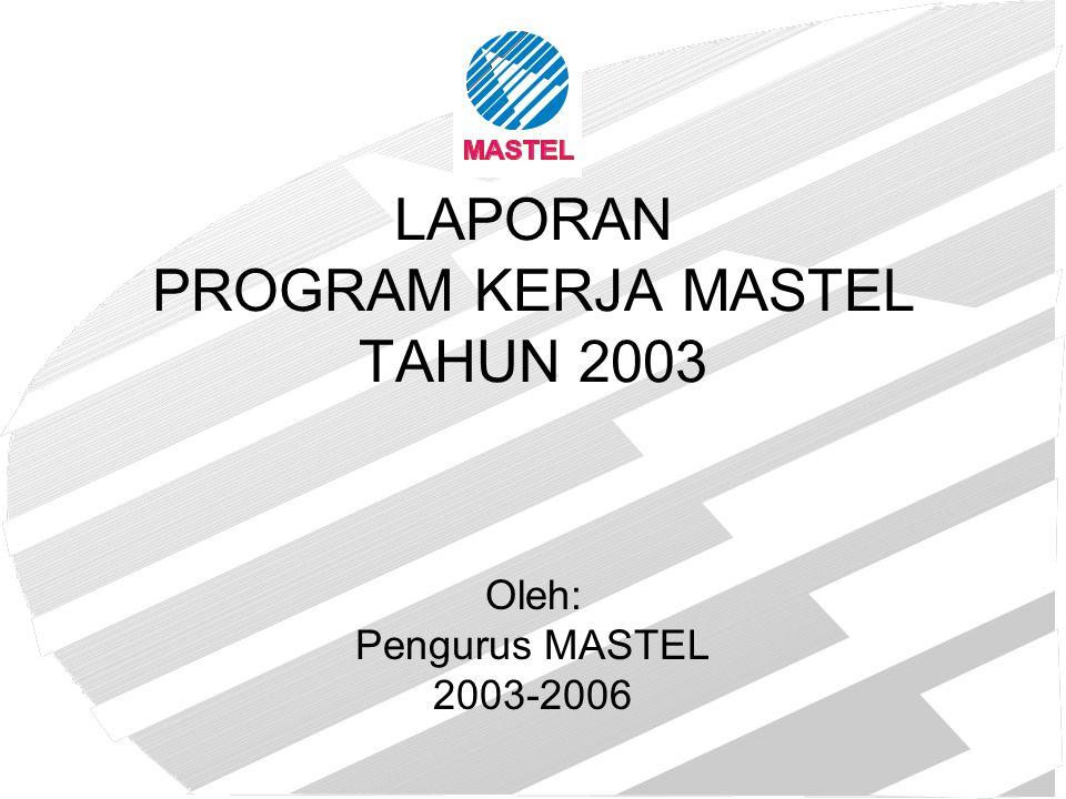 Rencana Program Kerja MASTEL 2004 Berusaha mensosialisasikan perlunya konsultasi publik dalam rangka melibatkan peran serta masyarakat dan menampung aspirasi masyarakat dalam proses pembuatan kebijakan dan regulasi Berkontribusi kepada Delegasi RI dalam aktivitas/pertemuan regional dan internasional yang relevan seperti APECTEL, WTO, ITU, dll.