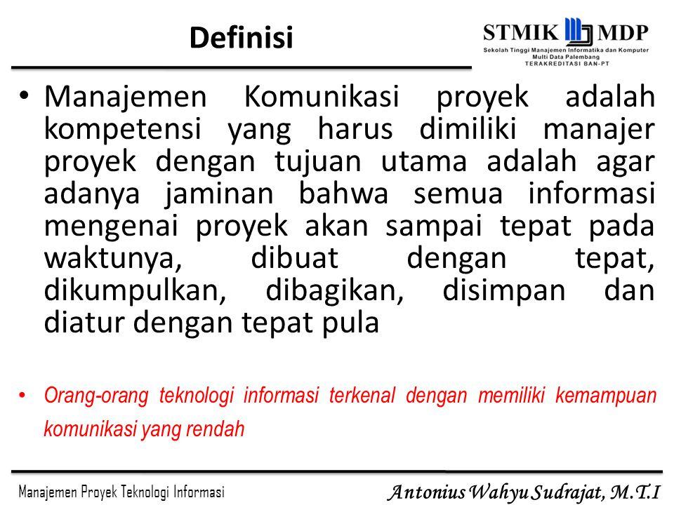 Manajemen Proyek Teknologi Informasi Antonius Wahyu Sudrajat, M.T.I Pengaruh Jumlah Jalur Komunikasi