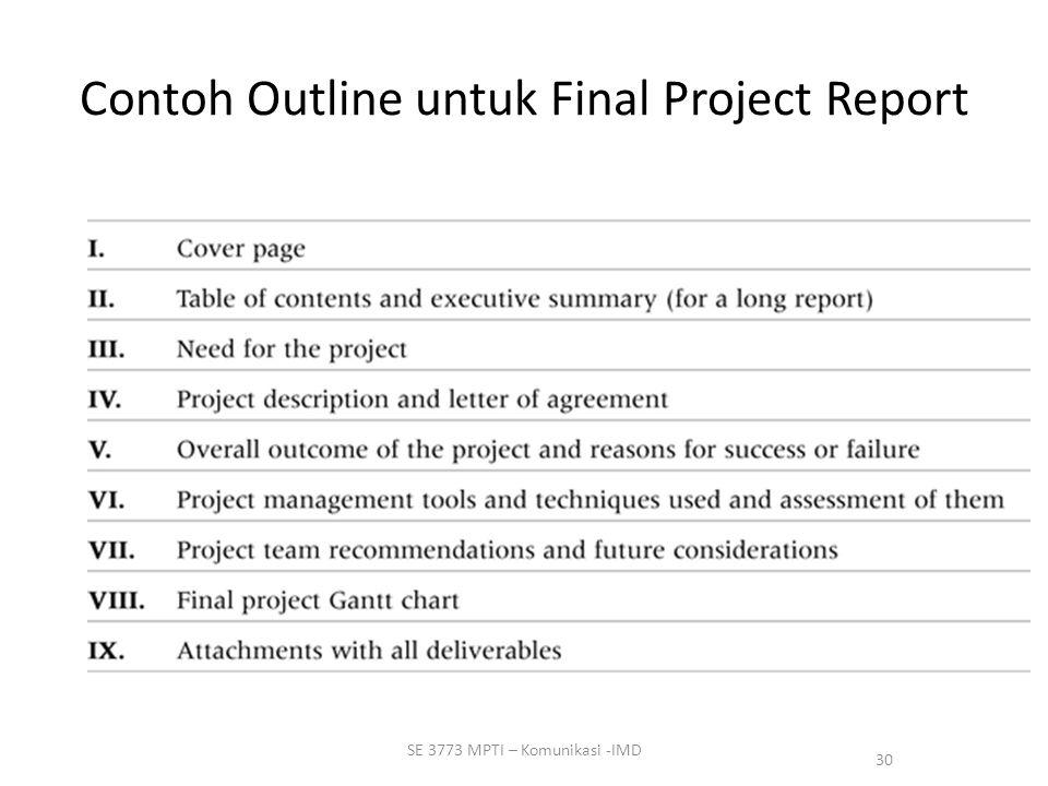 30 SE 3773 MPTI – Komunikasi -IMD Contoh Outline untuk Final Project Report