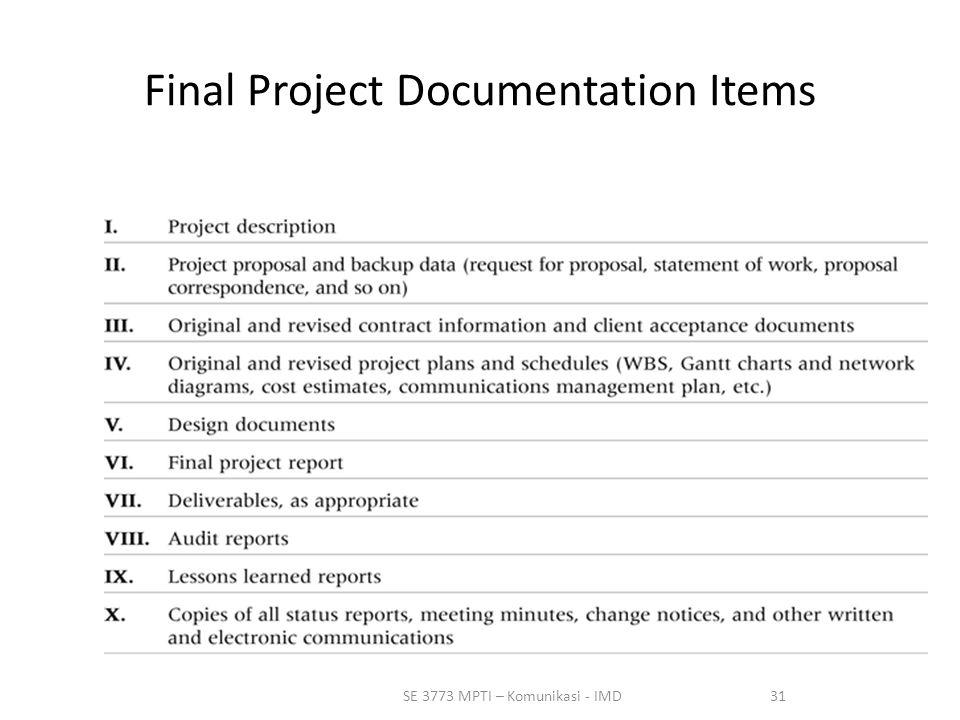 31SE 3773 MPTI – Komunikasi - IMD Final Project Documentation Items