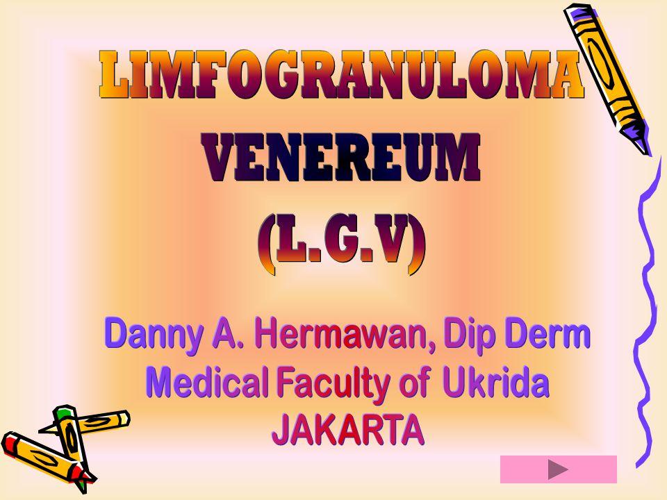 Sinonim Limfopathia venereum (L.V) Penyakit Nicholas Faure Penyakit Frei Climatic Bubo ; Tropical Bubo Definisi Penyakit kelamin yang khas ditandai dengan limfadenitis dan periadenitis inguinal yang unilateral/ bilateral, sering supurativa