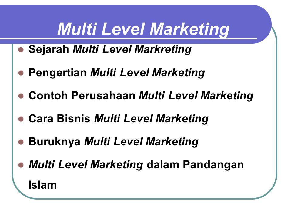 Sejarah Multi Level Markreting Multi Level Marketing (MLM) ditemukan oleh dua orang profesor pemasaran dari Universitas Chicago pada tahun 1940-an.
