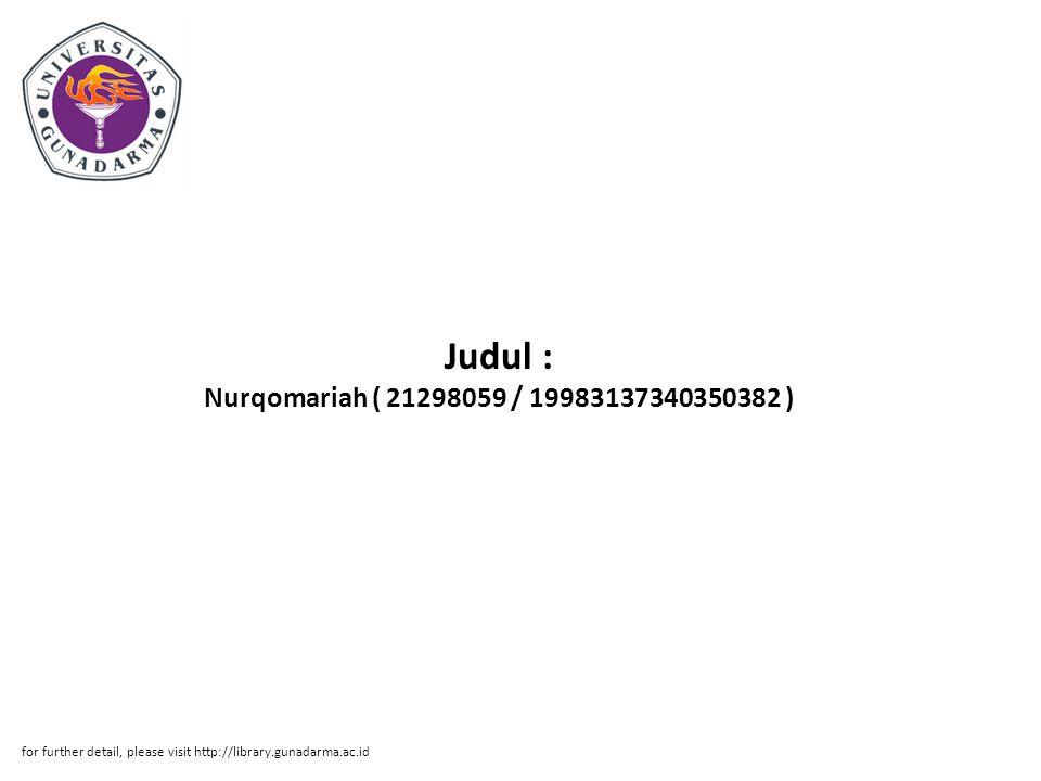 Abstrak ABSTRAKSI Nurqomariah ( 21298059 / 19983137340350382 ) Judul : PENERAPAN SISTEM BAGI HASIL DAN PENYAJIAN SISTEM PEMBIAYAANNYA DALAM LAPORAN KEUANGAN PADA PT.