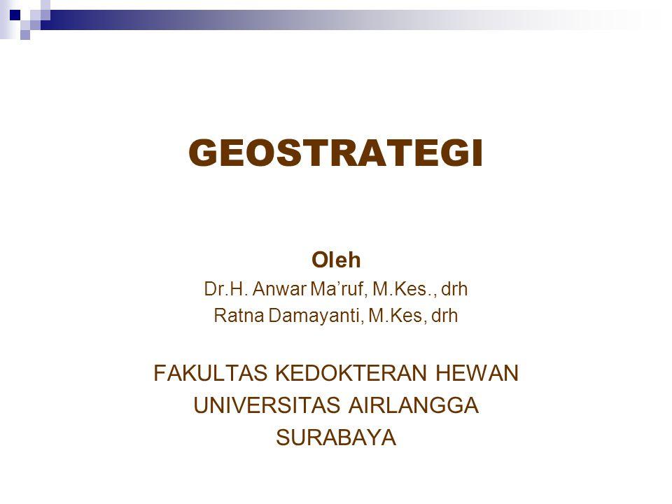 GEOSTRATEGI Oleh Dr.H.