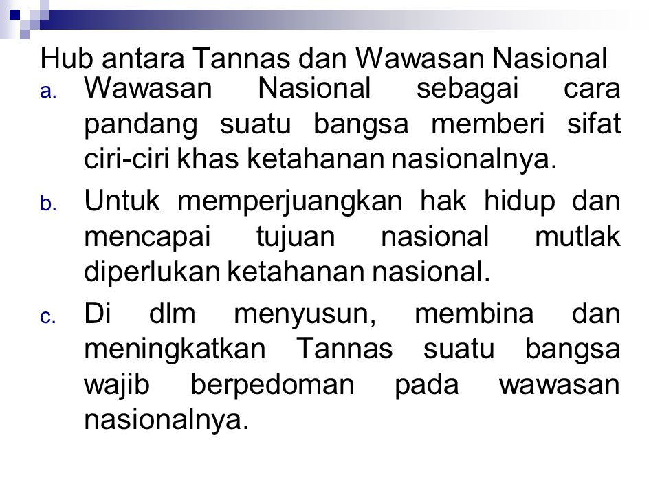 Hub antara Tannas dan Wawasan Nasional a.