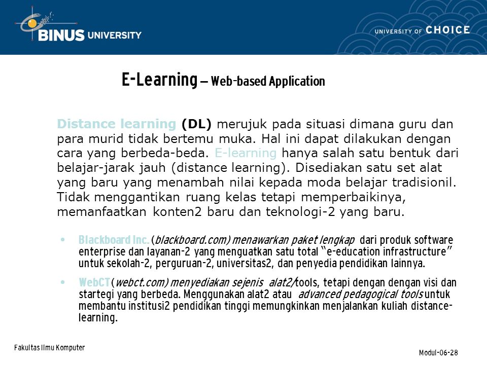 Fakultas Ilmu Komputer Modul-06-28 E-Learning – Web-based Application Blackboard Inc.
