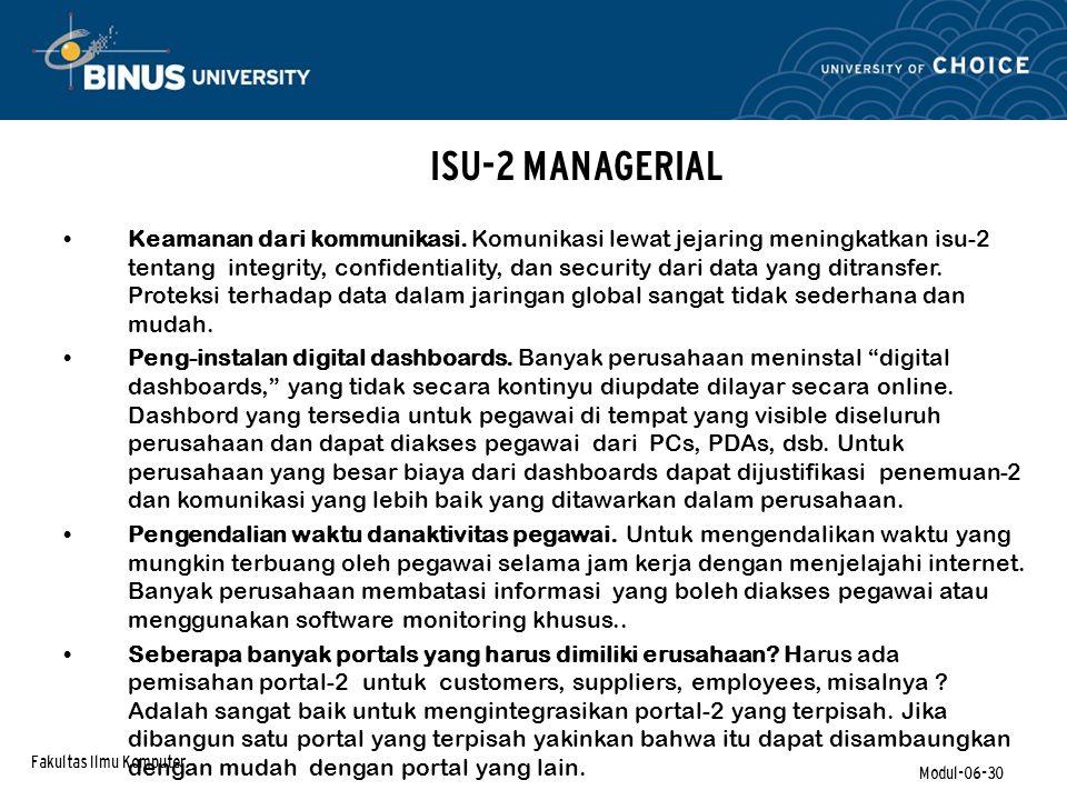 Fakultas Ilmu Komputer Modul-06-30 ISU-2 MANAGERIAL Keamanan dari kommunikasi.