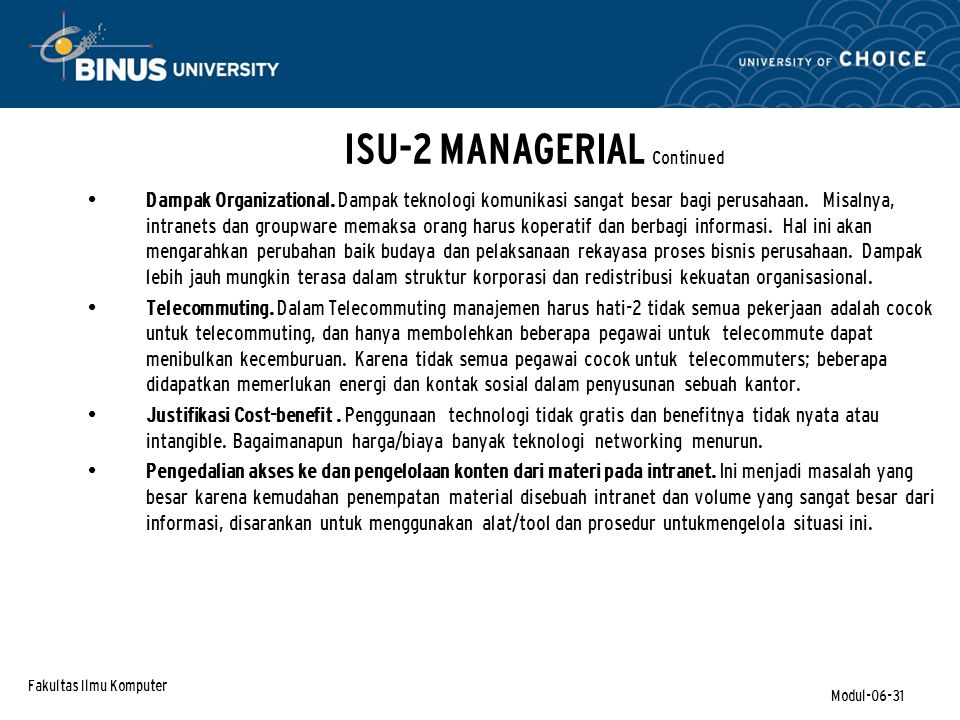 Fakultas Ilmu Komputer Modul-06-31 ISU-2 MANAGERIAL Continued Dampak Organizational.
