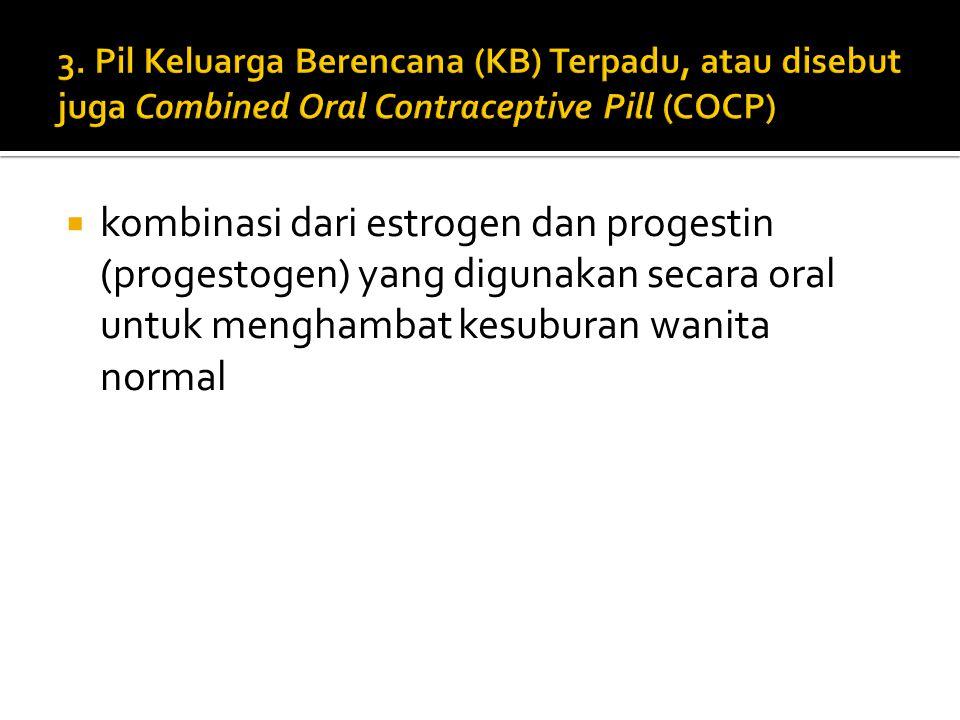  BERISI : PROGESTERON  CARA KERJA : mengentalkan cairan leher rahim dan membuat kondisi rahim tidak menguntungkan bagi hasil pembuahan.