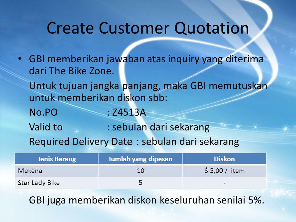 Create Customer Quotation GBI memberikan jawaban atas inquiry yang diterima dari The Bike Zone.