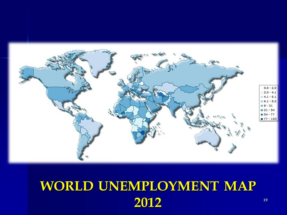 19 WORLD UNEMPLOYMENT MAP 2012