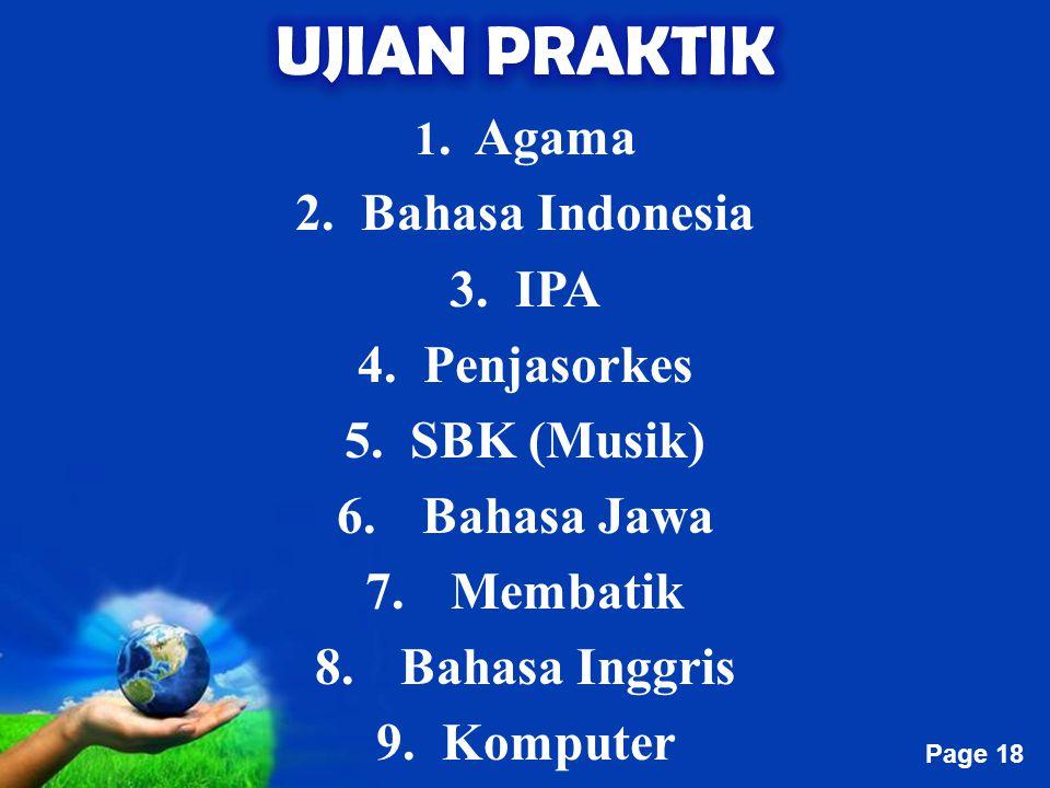 Free Powerpoint Templates Page 18 1. Agama 2. Bahasa Indonesia 3. IPA 4. Penjasorkes 5. SBK (Musik) 6.Bahasa Jawa 7.Membatik 8.Bahasa Inggris 9. Kompu