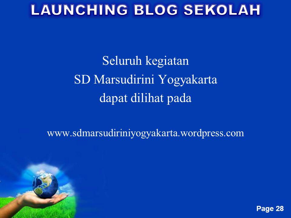 Free Powerpoint Templates Page 28 Seluruh kegiatan SD Marsudirini Yogyakarta dapat dilihat pada www.sdmarsudiriniyogyakarta.wordpress.com