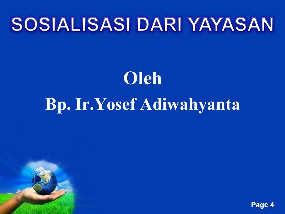 Free Powerpoint Templates Page 4 Oleh Bp. Ir.Yosef Adiwahyanta
