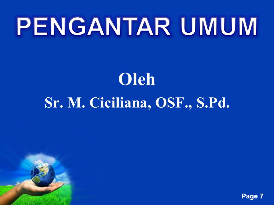 Free Powerpoint Templates Page 7 Oleh Sr. M. Ciciliana, OSF., S.Pd.