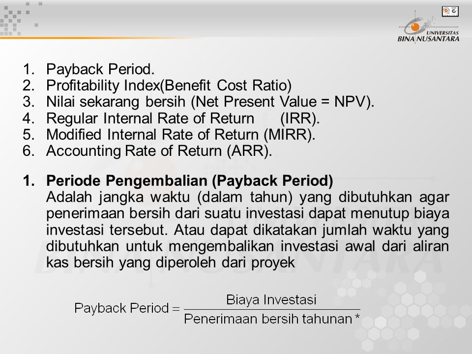 1.Payback Period.