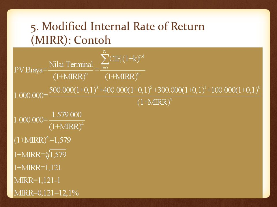 5. Modified Internal Rate of Return (MIRR): Contoh Rini Aprilia, M.Sc25