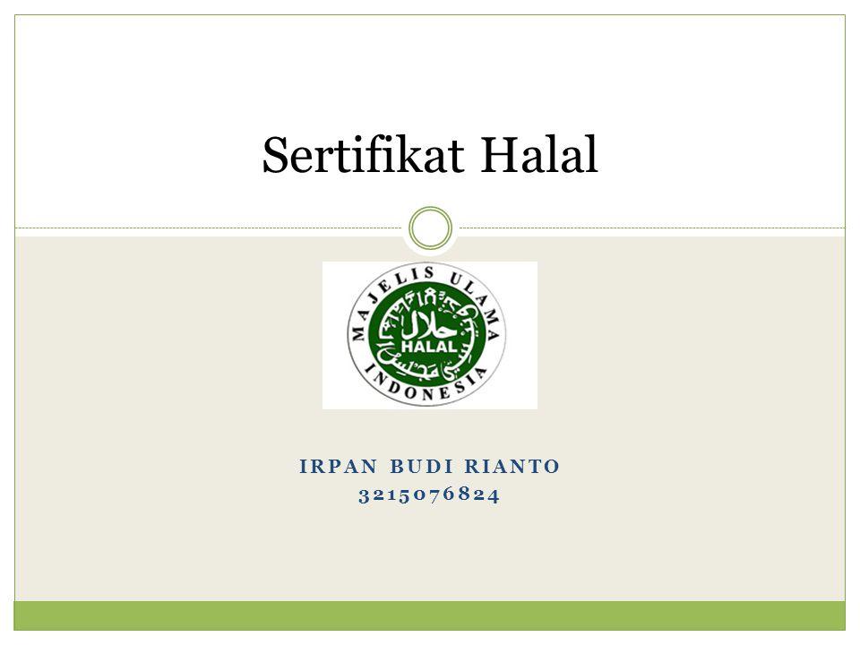 Syarat-syarat Produk Halal Tidak mengandung babi atau produk-produk yang berasal dari babi serta tidak menggunakan alkohol sebagai ingridient yang sengaja ditambahkan.