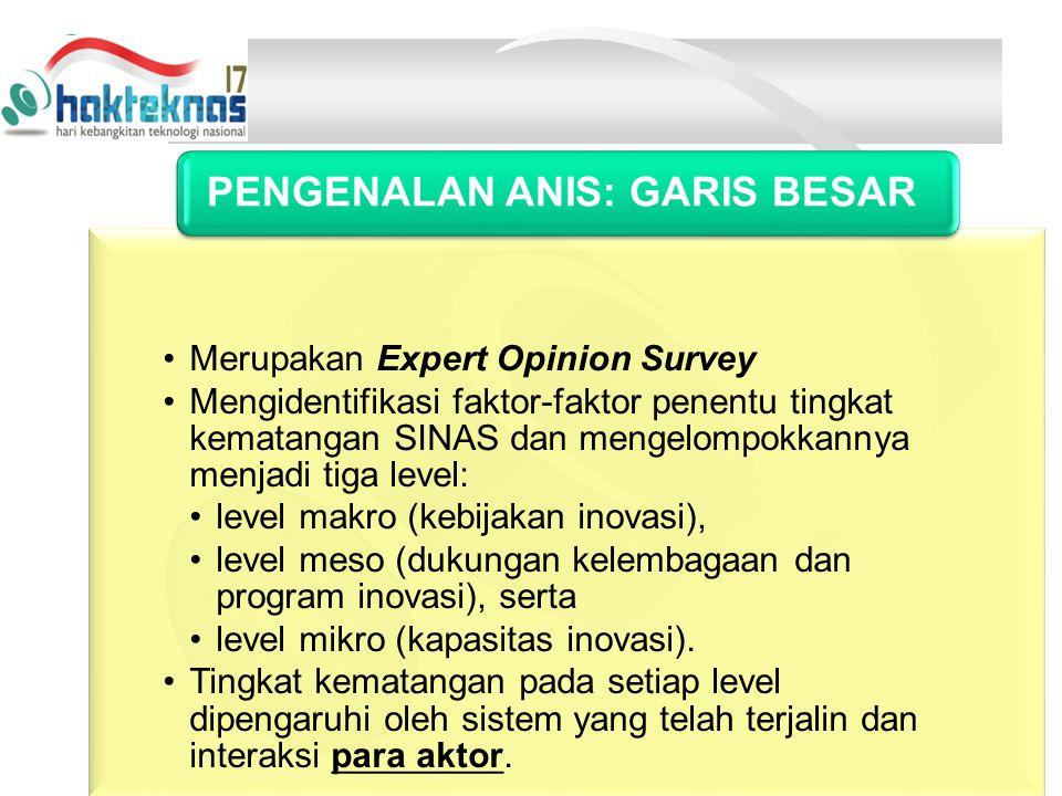 Merupakan Expert Opinion Survey Mengidentifikasi faktor-faktor penentu tingkat kematangan SINAS dan mengelompokkannya menjadi tiga level: level makro (kebijakan inovasi), level meso (dukungan kelembagaan dan program inovasi), serta level mikro (kapasitas inovasi).