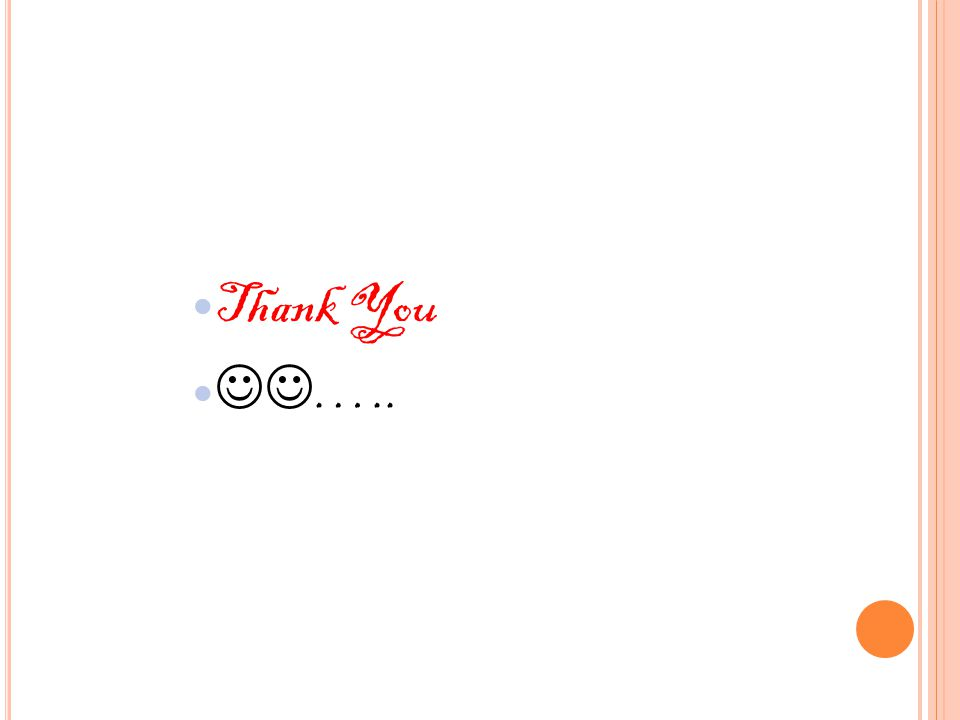 Thank You …..