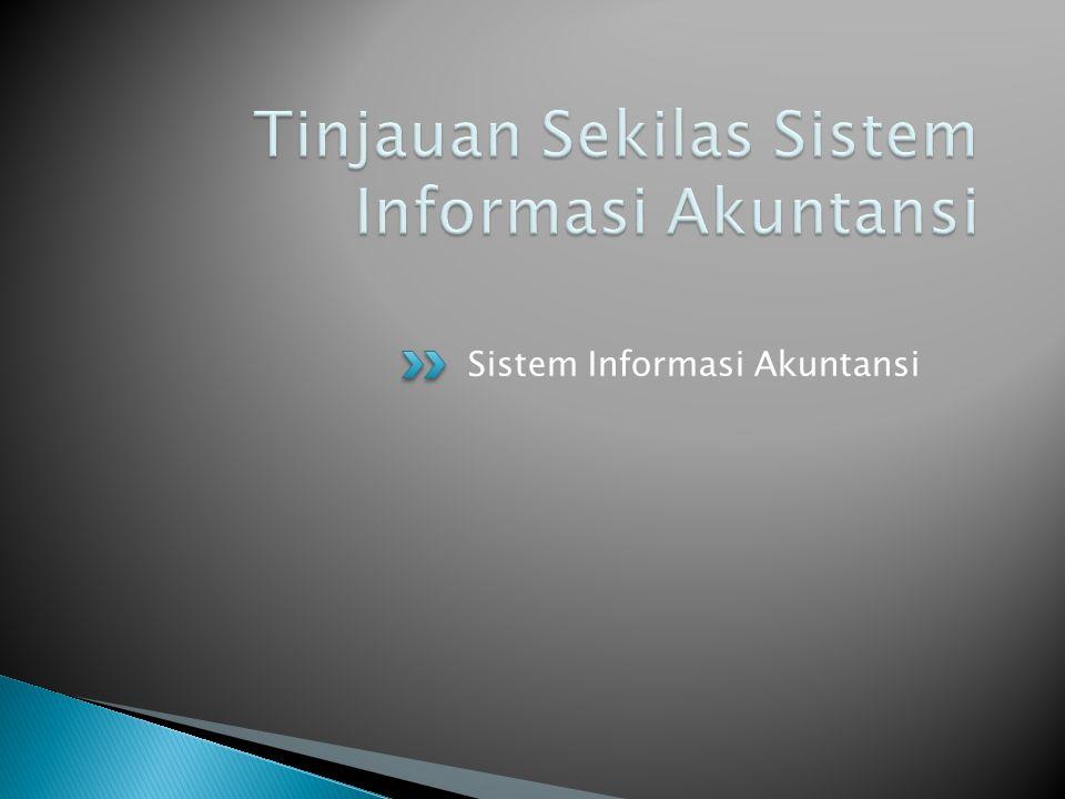  Sistem Informasi Akuntansi (SIA) adalah satu kesatuan sumber-sumber daya, seperti orang dan peralatan, yang dirancangan untuk mengubah keuangan dan sumber daya lainnya menjadi informasi.