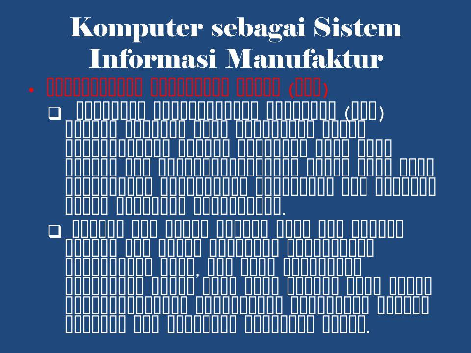 Komputer sebagai Sistem Informasi Manufaktur Perencanaan Keperluan Bahan ( MRP )  Material Requirements Planning ( MRP ) adalah program yang digunakan untuk menganalisis jadwal produksi yang akan datang dan mengidentifikasi bahan yang akan dibutuhkan menyangkut kuantitas dan tanggal bahan tersebut diperlukan.