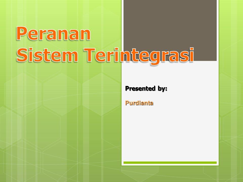 Presented by: Purdianta