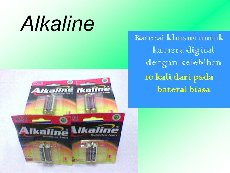 Alkaline Baterai khusus untuk kamera digital dengan kelebihan 10 kali dari pada baterai biasa