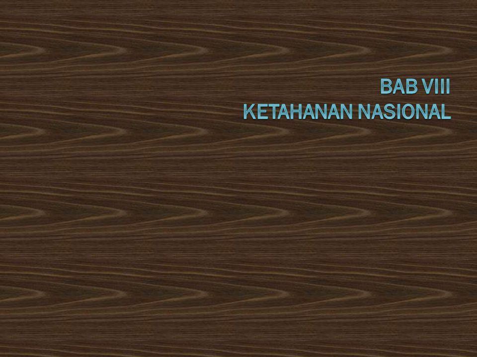 Sub Pokok Bahasan :  Pengertian Ketahanan Nasional  Perkembangan Konsep Ketahanan Nasional di Indonesia  Unsur-Unsur Ketahanan Nasional  Pembelaan Negara