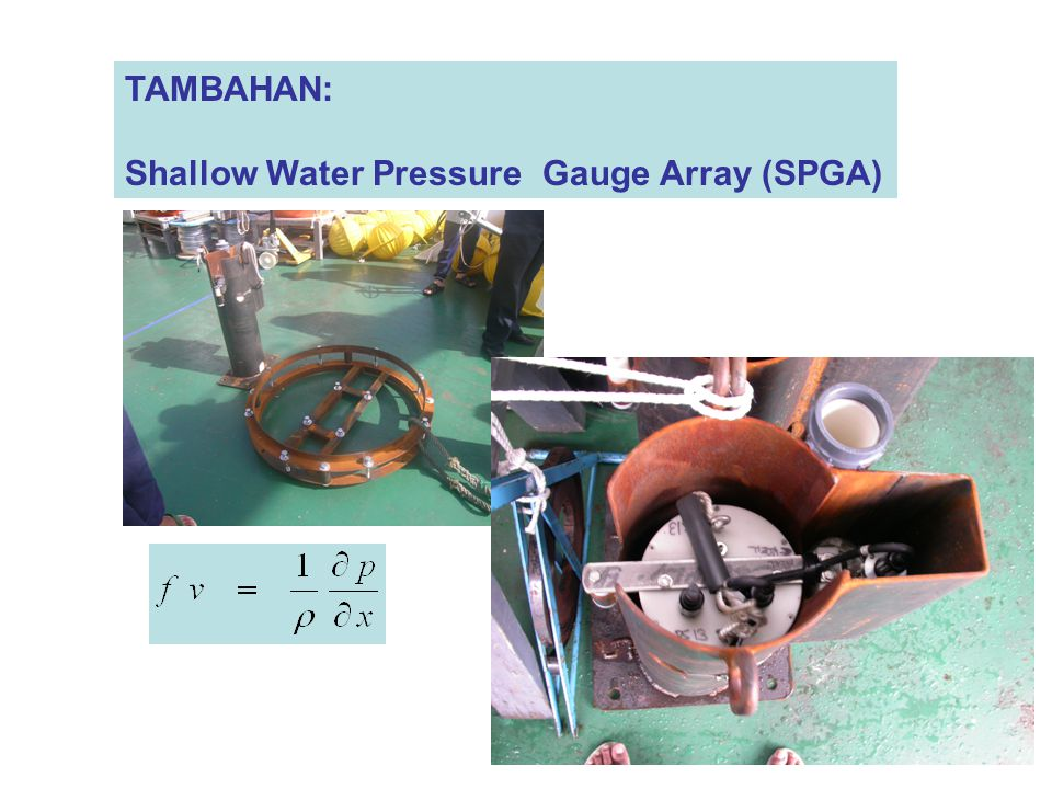 TAMBAHAN: Shallow Water Pressure Gauge Array (SPGA)