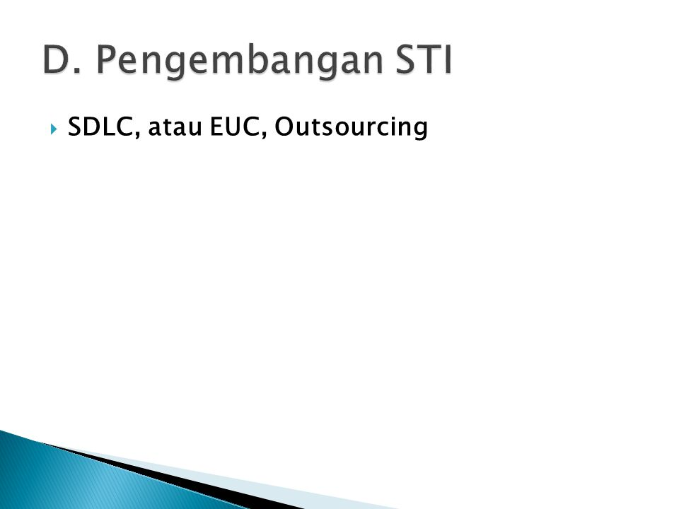  SDLC, atau EUC, Outsourcing