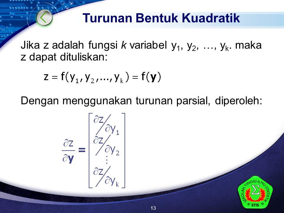 LOGO Jika z adalah fungsi k variabel y 1, y 2, …, y k.