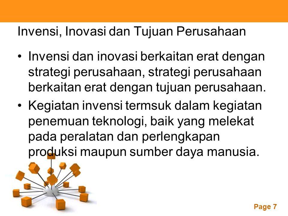 Powerpoint Templates Page 7 Invensi, Inovasi dan Tujuan Perusahaan Invensi dan inovasi berkaitan erat dengan strategi perusahaan, strategi perusahaan